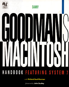 Danny Goodman's Macintosh Handbook book (design, production, and project management)