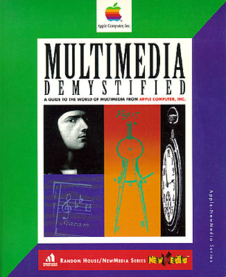 Multimedia Demystified/Demystifying Multimedia (design, writing)